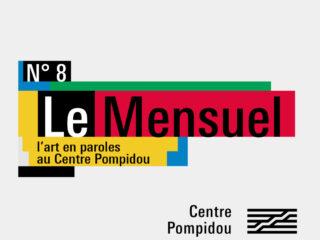 Centre Pompidou - Le mensuel